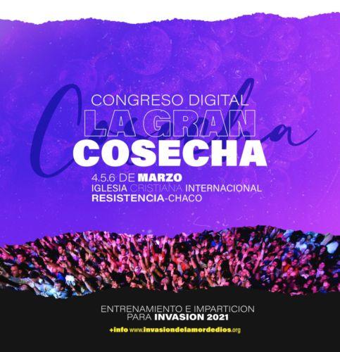 Congreso Digital, la Gran Cosecha de Invasión del Amor de Dios 2021