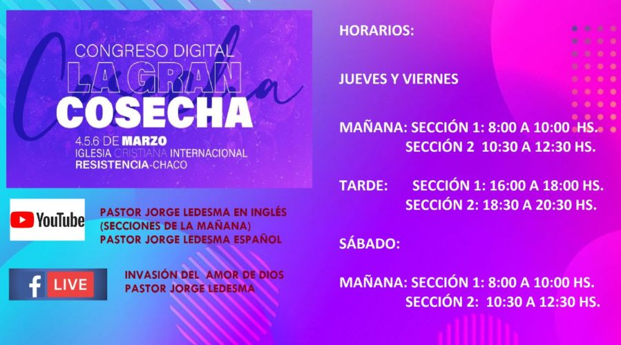 """Horarios del Congreso digital de Invasión del Amor de Dios """"La gran cosecha 2021"""""""